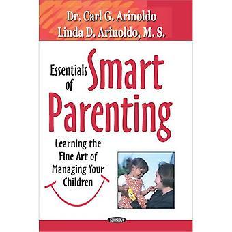 Grundlagen der Smart Elternschaft lernen die hohe Kunst der Verwaltung Ihrer Kinder