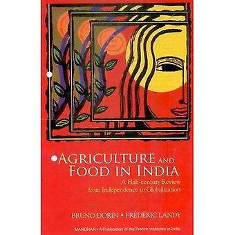 Agriculture et alimentation en Inde: un examen du demi-siècle, de l'indépendance à la mondialisation
