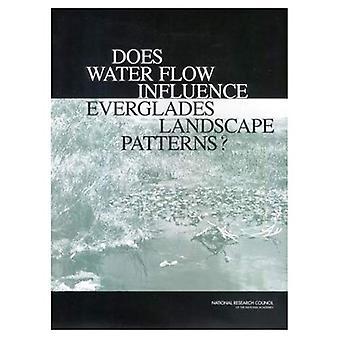 Ci sono modelli di flusso influenza Everglades paesaggio d'acqua?