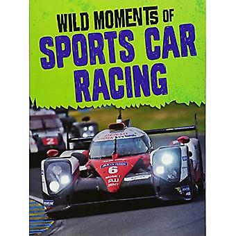 Wild Moments of Sports Car� Racing (Edge Books: Wild Moments of Motorsports)