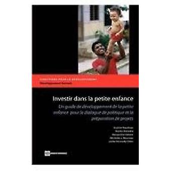 Investing in Young Children by Naudeau & Sophie
