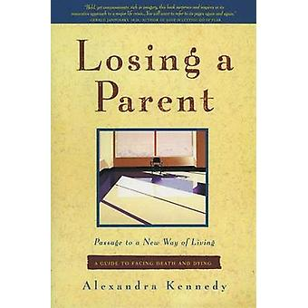 Losing a Parent by Kennedy & Alexandra