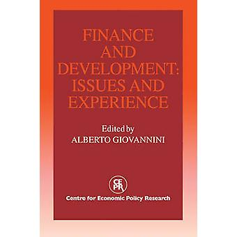 Finance and Development Issues and Experience by Giovannini & Alberto