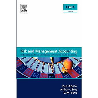 Risk and Management Accounting Best Practice Guidelines for EnterpriseWide Internal Control Procedures by Collier & Paul M