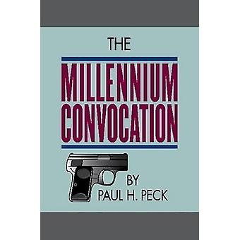 The Millennium Convocation by Peck & Paul