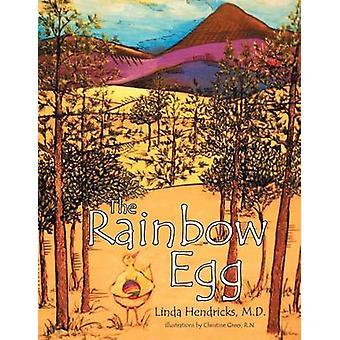 O ovo de arco-íris por Hendricks M. D. & K. Linda