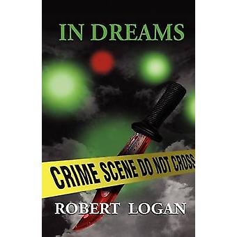 In Dreams by Logan & Robert