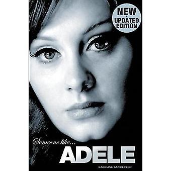 Someone Like Adele.Revised by Sanderson & Caroline