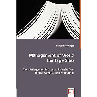 Beheer van werelderfgoed door Karpati & Thomas Hardy