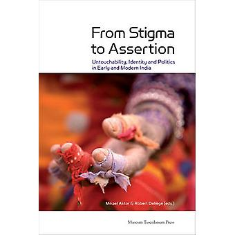 From Stigma to Assertion by Delige & Robert