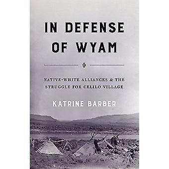 In der Verteidigung der Wyam - Native-White Allianzen und der Kampf um resümiert