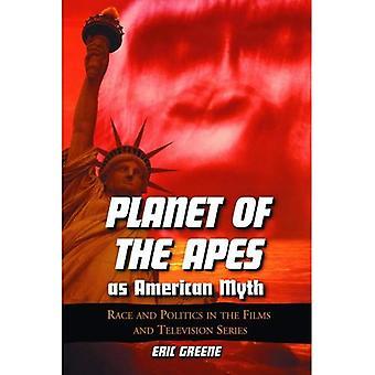 Apeplaneten som amerikansk Myte: Race og politikk i filmer og TV-serien