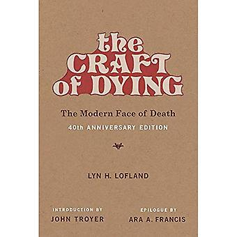 The Craft of Deying: The Modern Face of Death (The MIT Press)