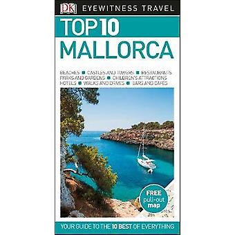 Top 10 Mallorca by DK Travel - 9780241306758 Book