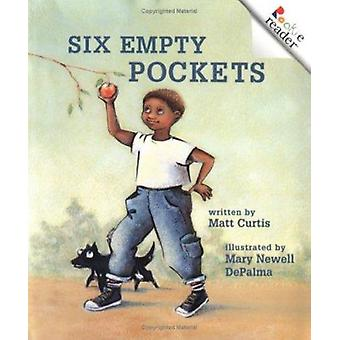 Six Empty Pockets by Matt Curtis - Mary Newell DePalma - 978051626253
