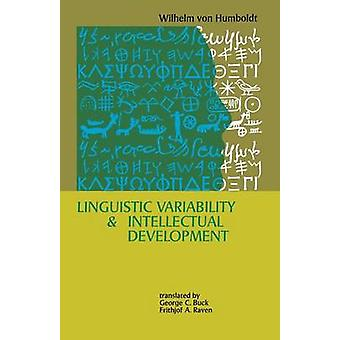 Linguistic Variability and Intellectual Development by Wilhelm von Hu