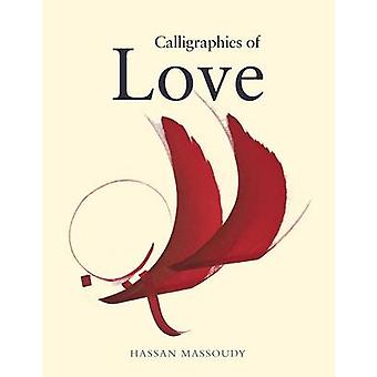 Calligraphies of Love - 9780863569050 Book