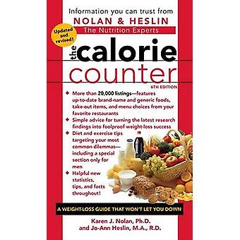 The Calorie Counter (6th) by Karen J Nolan - Jo-Ann Heslin - 97814516