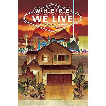 Where We Live - Las Vegas Shooting Benefit Anthology by Where We Live -