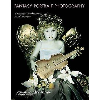 Fantasy Portrait Photography - Creative Techniques and Images by Kimar