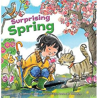 Surprising Spring by Jennifer Marino Walters - 9781634401227 Book