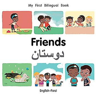 My First Bilingual Book-Friends (English-Farsi) by Milet Publishing -