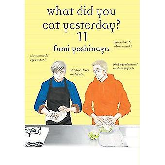 What Did You Eat Yesterday ? Volume 11 - Volume 11 by Fumi Yoshinaga -