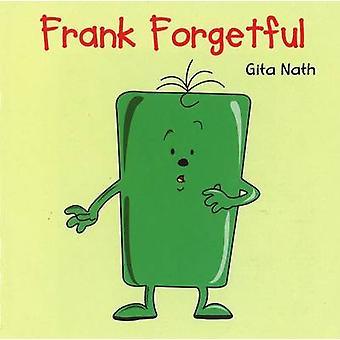 Frank Forgetful by Gita Nath - 9788131904596 Book