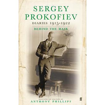 Sergey Prokofiev - Diaries - 1915-1923 - Behind the Mask - v. 2 (Main) b