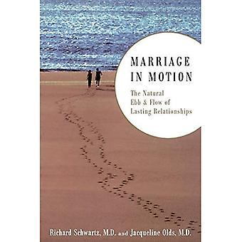 Marriage in Motion: The Natural Ebb and Flow of Lasting Relationships