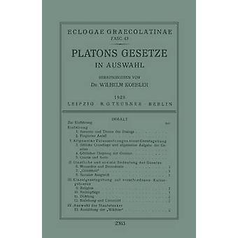 Platons Gesetze In Auswahl by Koehler & Wilhelm