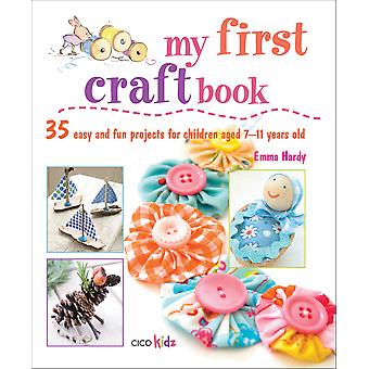 Cico Books My First Craft Book Cic 56334