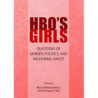 HBOs Girls by Betty Kaklamanidou & Margaret Tally