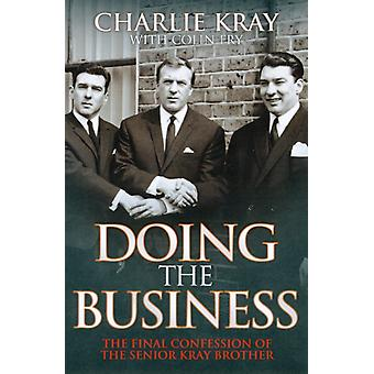 Doing the Business (Paperback) by Kray Charlie Fry Colin