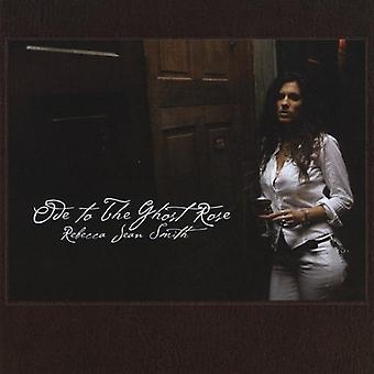 Rebecca Jean Smith - Ode til Ghost Rose [CD] USA importen