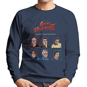 Geek Dilemma II vælge din kaptajn mænds Sweatshirt