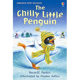 The Chilly Little Penguin by Russell Punter & Stephen Gulbis