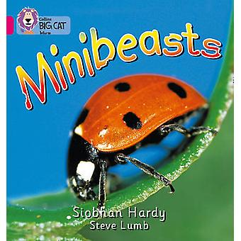 Minibeasts - Band 01A/Pink A by Siobhan Hardy - Steve Lumb - Cliff Moo