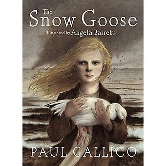 The Snow Goose by Paul Gallico - Angela Barrett - 9780091893828 Book
