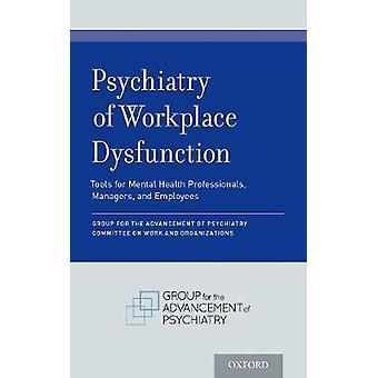 Psychiatrie der Arbeitsplatz Dysfunktion - Werkzeuge für die psychische Gesundheit Sport
