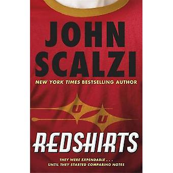 Rothemden durch John Scalzi - 9780575134300 Buch