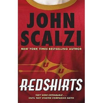 Redshirts by John Scalzi - 9780575134300 Book