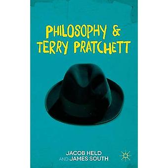 Philosophy and Terry Pratchett by Jacob M. Held - James South - 97811