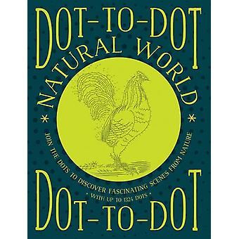 Dot-to-Dot Natural World - Join the Dots to Discover Fascinating Scene