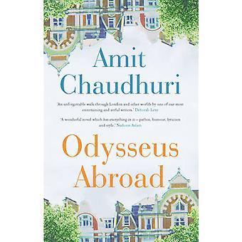 Odiseo en el extranjero por Amit Chaudhuri - libro 9781780747446