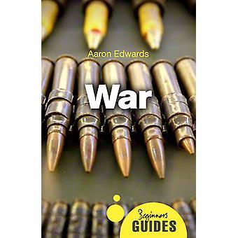Kriget - en Nybörjarguide av Aaron Edwards - 9781780748948 bok