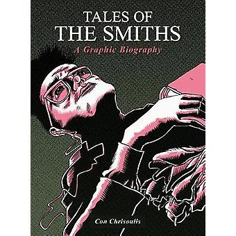 Tales of the Smiths Graphic by Con Chrisoulis - 9781783055876 Book