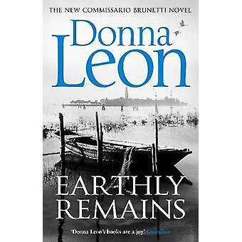 Earthly Remains by Donna Leon - 9781784758141 Book