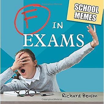 F examens - école mèmes par Richard Benson - livre 9781786852557
