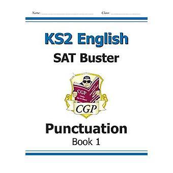 KS2 Inglés SAT Buster - signos de puntuación (para el nuevo plan de estudios) por CGP B